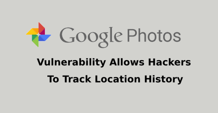 Google Photos Vulnerability Allows Hackers To Track Location